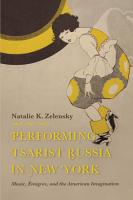 Performing Tsarist Russia in New York PDF