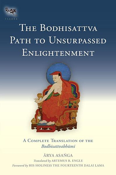 Download The Bodhisattva Path to Unsurpassed Enlightenment Book