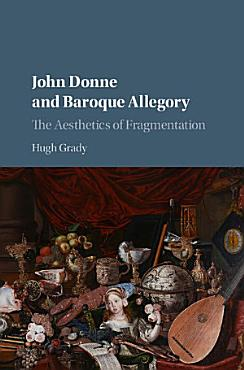 John Donne and Baroque Allegory PDF