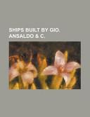 Ships Built by Gio. Ansaldo and C.