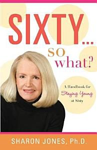 Sixty   So What