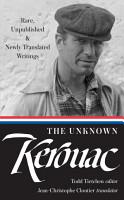 The Unknown Kerouac PDF