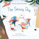 Little Board Books: the Snowy Day