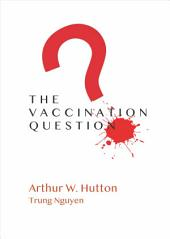 The Vaccination Question