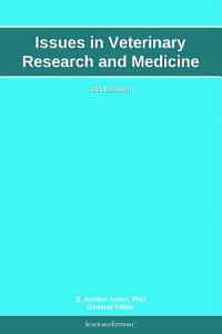 Issues in Veterinary Research and Medicine  2011 Edition PDF
