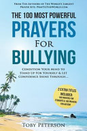 Prayer   The 100 Most Powerful Prayers for Bullying   2 Amazing Bonus Books to Pray for Students   Autism Book