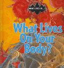 What Lives On Your Body?