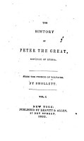 The History of Peter the Great  Emperor of Russia PDF