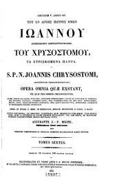 Patrologiæ cursus completus: seu, Bibliotheca universalis, integra, uniformis, commoda, oeconomica omnium SS. patrum, doctorum, scriptorumque ecclesiasticorum. Series græca, Volume 56