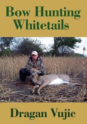 Bow Hunting Whitetails Book PDF