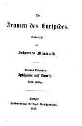 Die Dramen: Iphigenie auf Tauris, Band 4