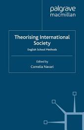 Theorising International Society: English School Methods