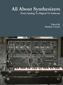 All about Synthesizers   From Analog to Digital to Software