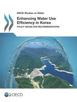 OECD Studies on Water Enhancing Water Use Efficiency in Korea Policy Issues and Recommendations
