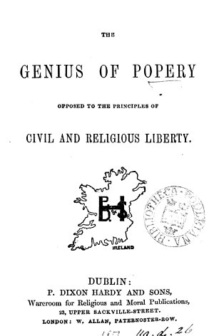 The genius of popery opposed to the principles of civil and religious liberty