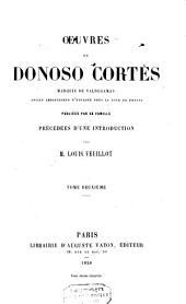 Oeuvres de Donoso Cortes, Marquis de Valdegamas: Volume 2