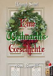 Eine Weihnachtsgeschichte: Band 3