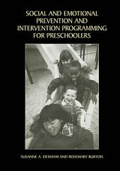 Social and Emotional Prevention and Intervention Programming for Preschoolers