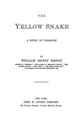The Yellow Snake: A Story of Treasure