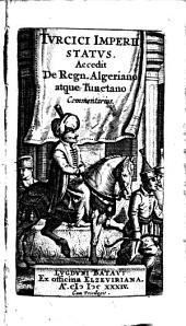Tvrcici imperii statvs. Accedit De regn. algeriano atque tunetano commentarius