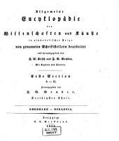 Allgemeine Encyclopädie der Wissenschaften und Künste in alphabetischer Folge: Erster Section: A-G, Band 30
