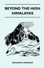 Beyond the High Himalayas PDF