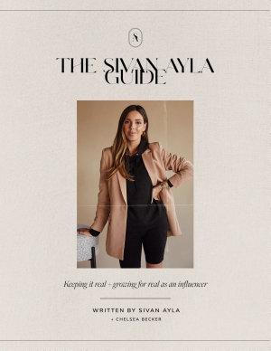 The Sivan Ayla Guide