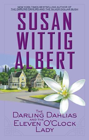 The Darling Dahlias and the Eleven O Clock Lady PDF