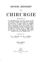 Deutsche Zeitschrift für Chirurgie: Band 1