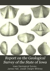 Report on the Geological Survey of the State of Iowa: Palæontology