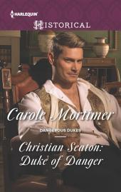 Christian Seaton: Duke of Danger