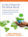 A Life of Grace for the Whole World  Leader s Guide
