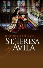 Autobiography of St  Teresa of Avila PDF