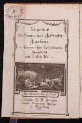 Ungrund des Hexen- und Gespenster-Glaubens, in ökonomischen hehrstunden dargesteltt von Joseph Weber. Zweÿte vermehrte Auflage