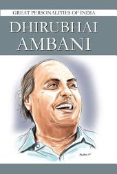 Dhirubhai Ambani: Great Personalities Of India