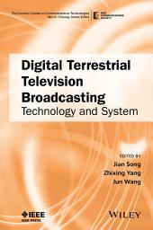 Digital Terrestrial Television Broadcasting: Technology and System