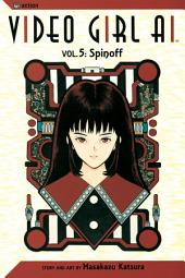 Video Girl Ai, Vol. 5: Spinoff