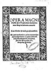Opera Magni Basilij: per Raphaelem Volaterranum nuper in latinum conuersa
