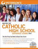Master the Catholic High School Entrance Exams 2021 Book