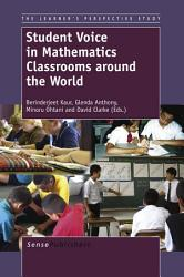 Student Voice In Mathematics Classrooms Around The World Book PDF
