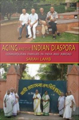 Aging and the Indian Diaspora PDF