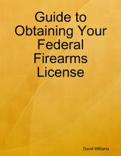 Obtaining Your Federal Firearms License
