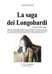 La Saga dei Longobardi: CINQUE DRAMMI STORICI