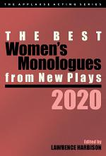 The Best Women's Monologues from New Plays, 2020