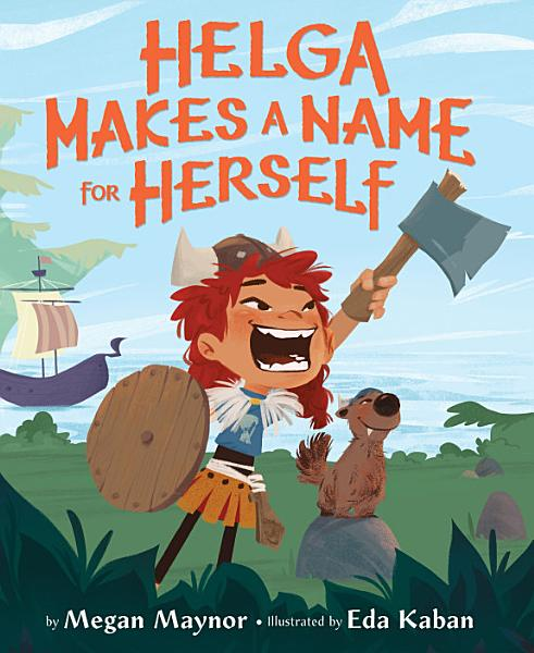 Download Helga Makes a Name for Herself Book