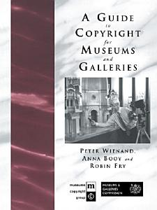 A Guide to Copyright for Museums and Galleries PDF