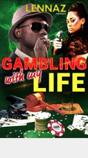 Gambling with My Life