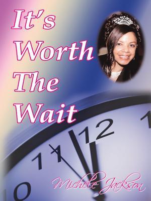 It s Worth the Wait PDF
