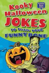 Kooky Halloween Jokes to Tickle Your Funny Bone