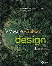 VMware vSphere Design: Edition 2
